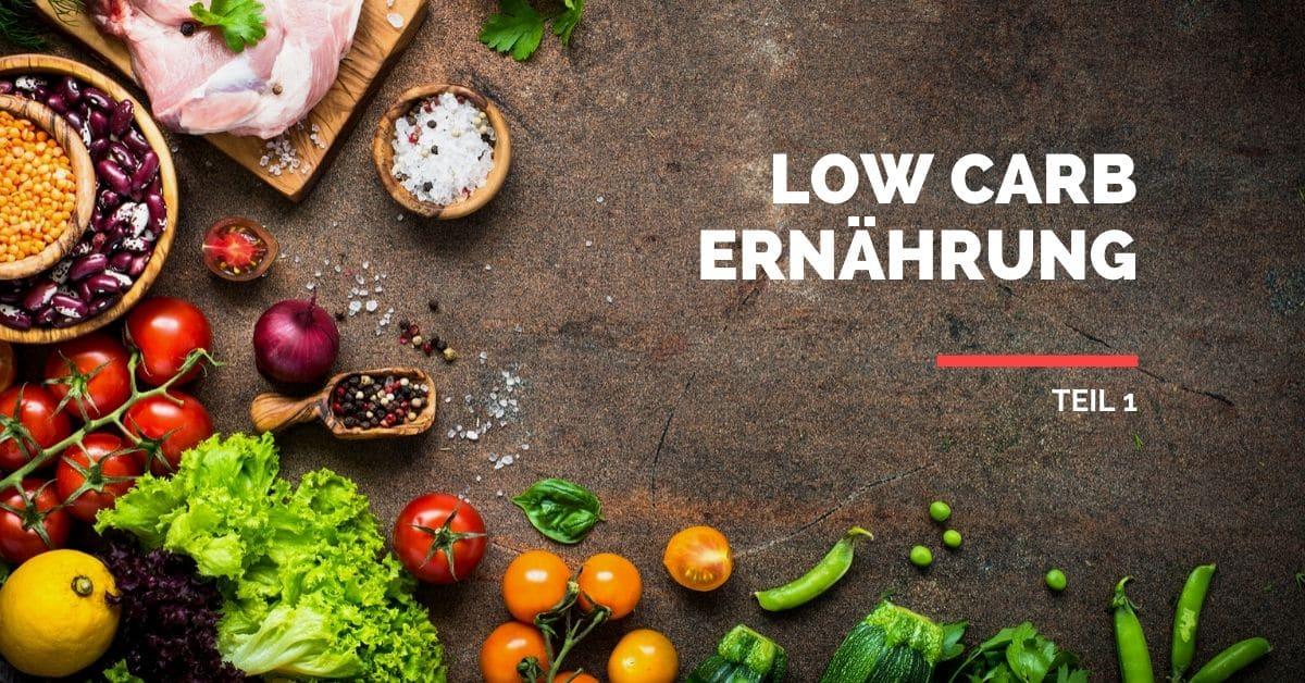 Low Carb Ernährung & Definition