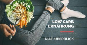 Low Carb Diaet Ueberblick